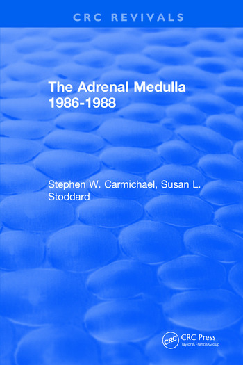 The Adrenal Medulla 1986-1988 book cover