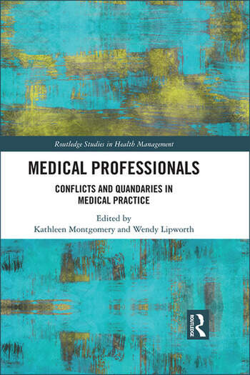 Medical Professionals Conflicts and Quandaries in Medical Practice book cover