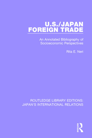 U.S./Japan Foreign Trade An Annotated Bibliography of Socioeconomic Perspectives book cover