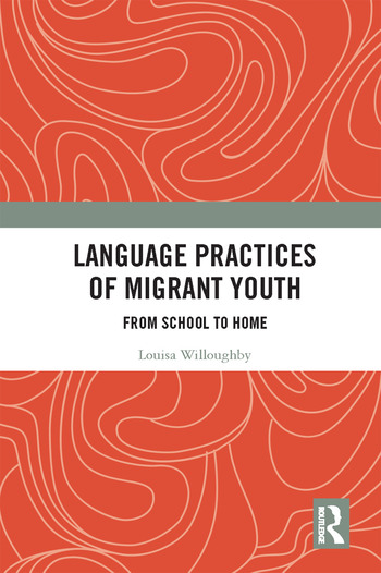 Language Practices of Migrant Youth From School to Home book cover