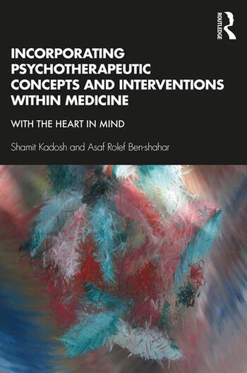 Incorporating Psychotherapeutic Concepts and Interventions Within Medicine With the Heart in Mind book cover
