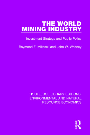 The World Mining Industry Investment Strategy and Public Policy book cover