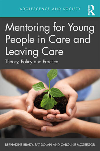 Mentoring for Young People in Care and Leaving Care Theory, Policy and Practice book cover
