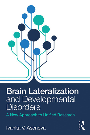 Brain Lateralization and Developmental Disorders A New Approach to Unified Research book cover