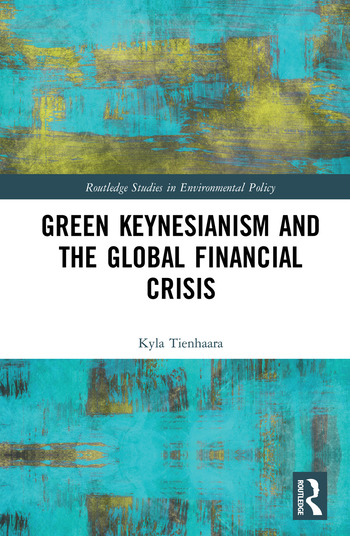 Green Keynesianism and the Global Financial Crisis book cover
