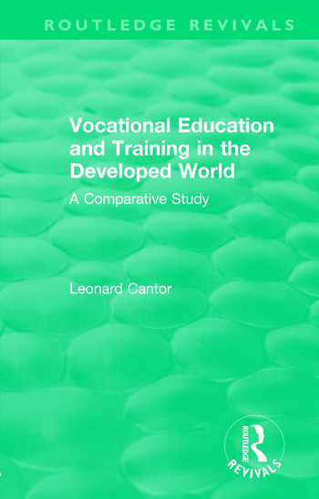 Routledge Revivals: Vocational Education and Training in the Developed World (1979) A Comparative Study book cover