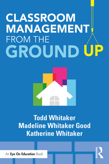 Classroom Management From the Ground Up book cover