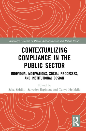 Contextualizing Compliance in the Public Sector Individual Motivations, Social Processes, and Institutional Design book cover