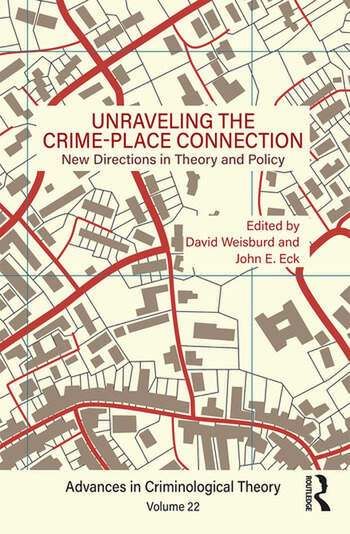 Unraveling the crime place connection volume 22 new directions in unraveling the crime place connection volume 22 new directions in theory and policy fandeluxe Image collections