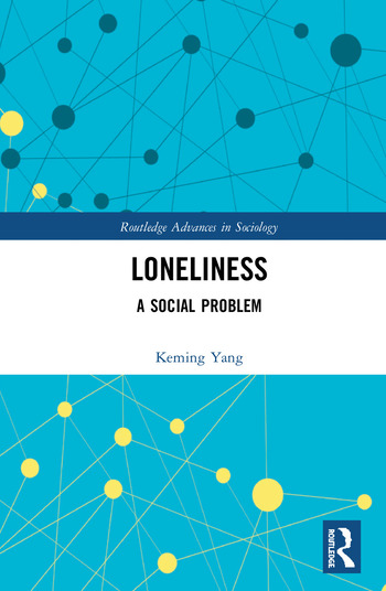 Loneliness A Social Problem book cover