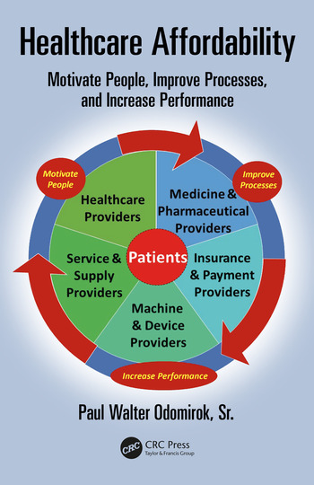 Healthcare Affordability Motivate People, Improve Processes, and Increase Performance book cover