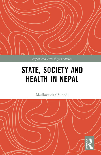 State, Society and Health in Nepal book cover