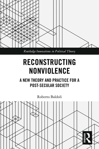 Reconstructing Nonviolence A New Theory and Practice for a Post-Secular Society book cover