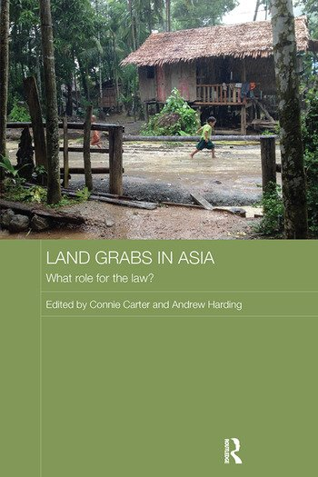 Land Grabs in Asia What Role for the Law? book cover