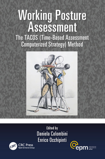 Working Posture Assessment The TACOS (Time-Based Assessment Computerized Strategy) Method book cover
