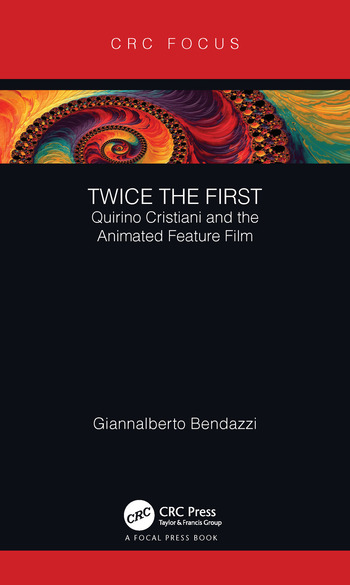 Twice the First Quirino Cristiani and the Animated Feature Film book cover