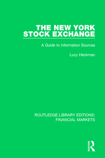 The New York Stock Exchange A Guide to Information Sources book cover