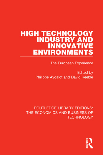 High Technology Industry and Innovative Environments The European Experience book cover