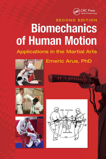 Biomechanics of Human Motion Applications in the Martial Arts, Second Edition book cover