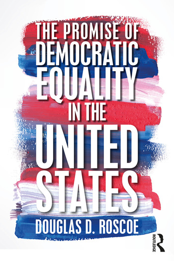 The Promise of Democratic Equality in the United States book cover