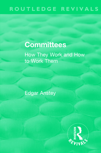 Routledge Revivals: Committees (1963) How They Work and How to Work Them book cover