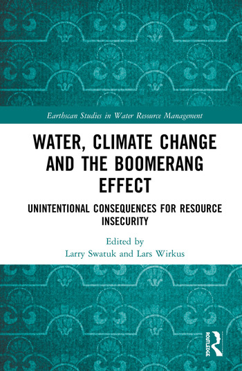 Water, Climate Change and the Boomerang Effect Unintentional Consequences for Resource Insecurity book cover