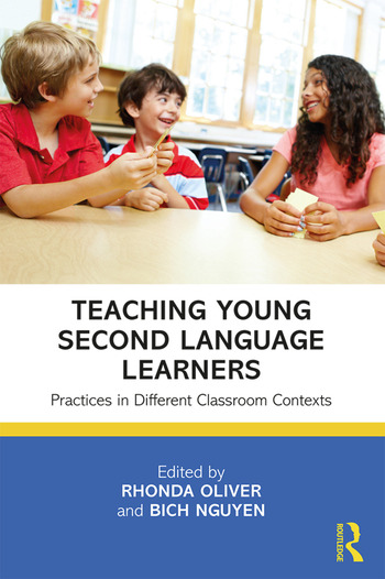 Teaching Young Second Language Learners Practices in Different Classroom Contexts book cover