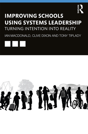Improving Schools Using Systems Leadership Turning Intention into Reality book cover