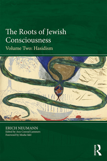 The Roots of Jewish Consciousness, Volume Two Hasidism book cover