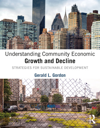 Understanding Community Economic Growth and Decline Strategies for Sustainable Development book cover