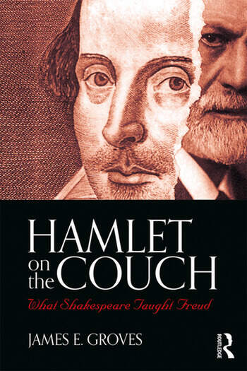 Hamlet on the Couch What Shakespeare Taught Freud book cover