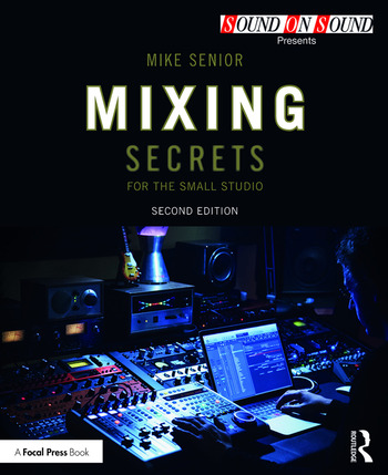 Mixing Secrets for the Small Studio book cover