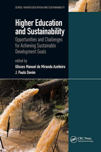 Higher Education and Sustainability Opportunities and Challenges for Achieving Sustainable Development Goals book cover