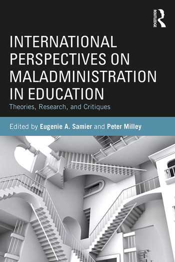 International Perspectives on Maladministration in Education Theories, Research, and Critiques book cover