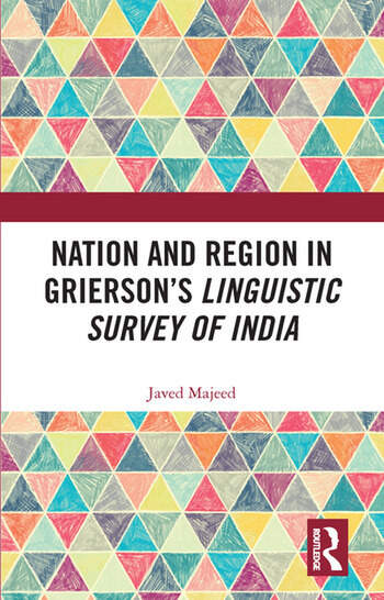 Nation and Region in Grierson's Linguistic Survey of India book cover