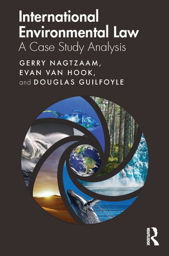 International Environmental Law A Case Study Analysis book cover