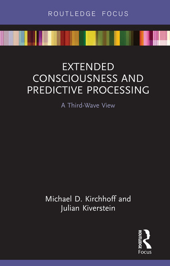Extended Consciousness and Predictive Processing A Third Wave View book cover