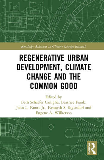 Regenerative Urban Development, Climate Change and the Common Good book cover