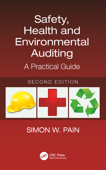 Safety, Health and Environmental Auditing A Practical Guide, Second Edition book cover