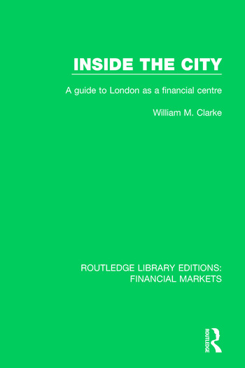 Inside the City A Guide to London as a Financial Centre book cover