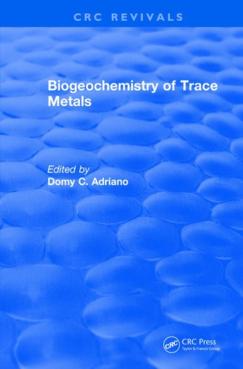 Revival: Biogeochemistry of Trace Metals (1992) Advances In Trace Substances Research book cover