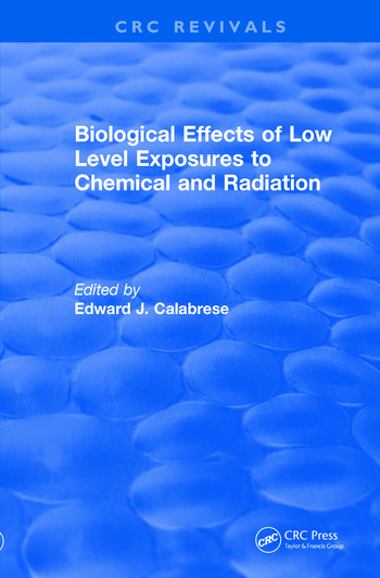 Revival: Biological Effects of Low Level Exposures to Chemical and Radiation (1992) book cover