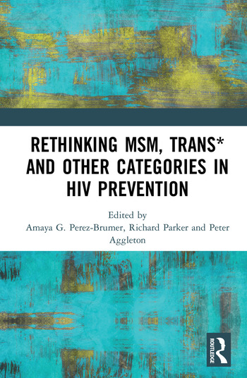Rethinking MSM, Trans* and other Categories in HIV Prevention book cover