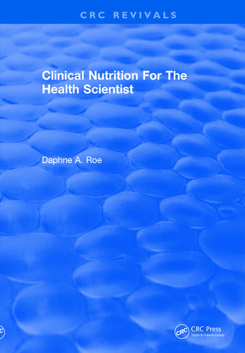 Revival: Clinical Nutrition For The Health Scientist (1979) book cover