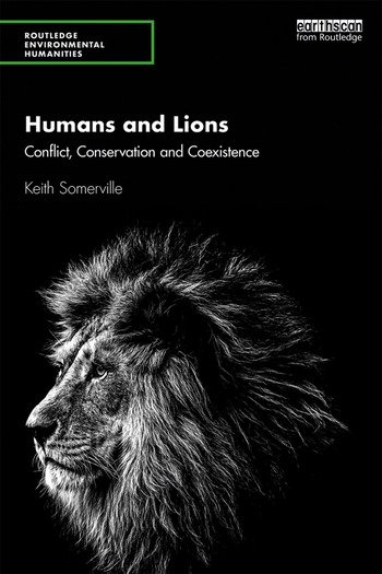 Humans and Lions Conflict, Conservation and Coexistence book cover