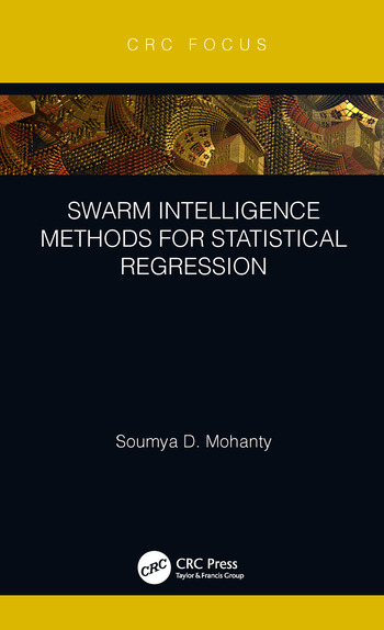 Swarm Intelligence Methods for Statistical Regression book cover