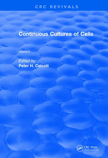 Revival: Continuous Cultures of Cells (1981) Volume II book cover