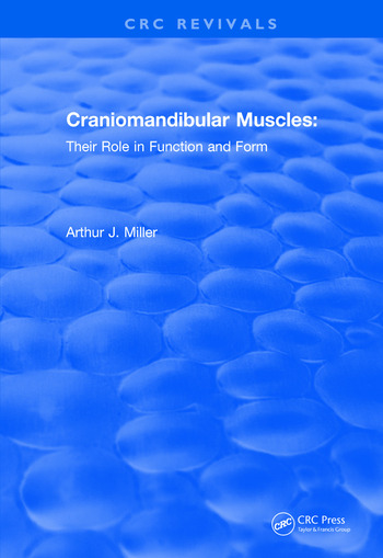 Revival: Craniomandibular Muscles (1991) Their Role in Function and Form book cover
