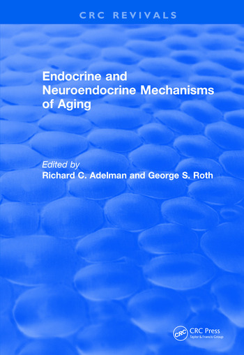Revival: Endocrine and Neuroendocrine Mechanisms Of Aging (1982) book cover