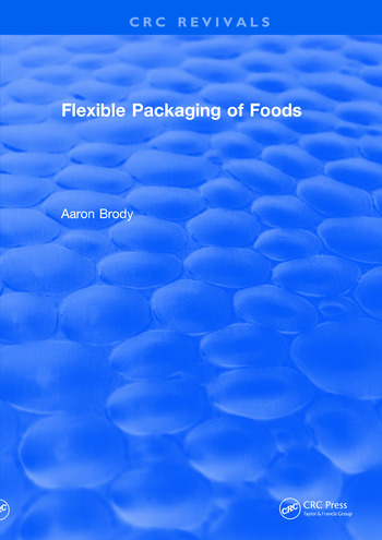 Revival: Flexible Packaging Of Foods (1970) book cover